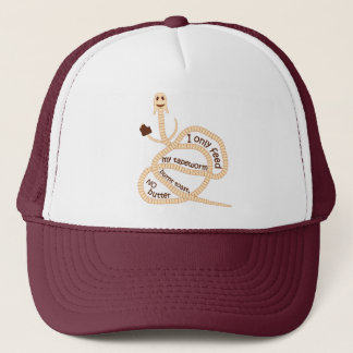 My Tapeworm Only Gets Burnt Toast Trucker Hat