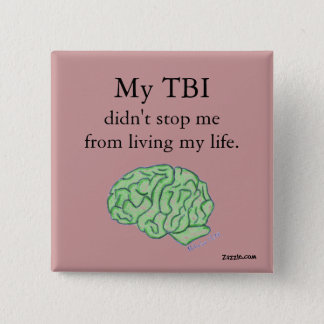 """My TBI didn't stop me"" button"