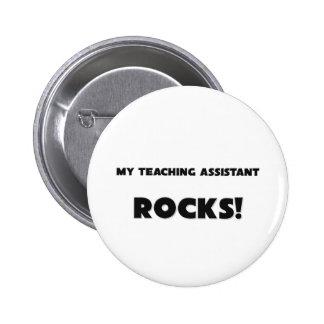 MY Teaching Assistant ROCKS! 6 Cm Round Badge