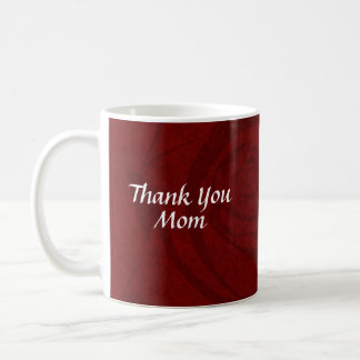 My Thank You Mom Basic White Mug