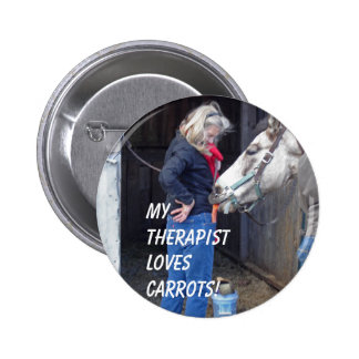 My Therapist Loves Carrots! 6 Cm Round Badge