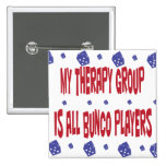 my therapy group is all bunco players pin