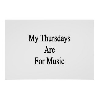 My Thursdays Are For Music Poster
