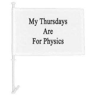 My Thursdays Are For Physics Car Flag