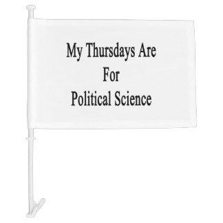 My Thursdays Are For Political Science Car Flag