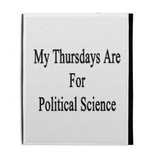 My Thursdays Are For Political Science iPad Folio Cases