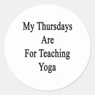My Thursdays Are For Teaching Yoga Round Sticker