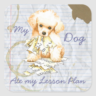 My Toy Poodle Ate My Lesson Plan Square Sticker