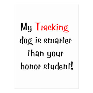 My Tracking Dog is Smarter Postcards