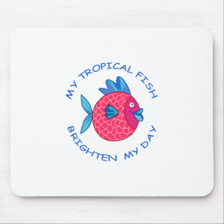 MY TROPICAL FISH MOUSE PAD