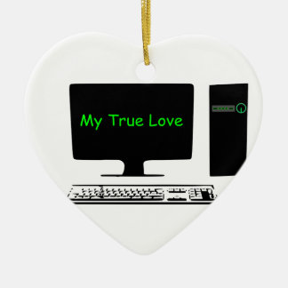My True Love- My Computer Christmas Ornament