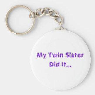 My Twin Sister Key Ring