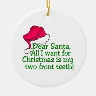 My Two Front Teeth! Christmas Ornament