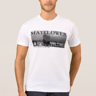 My Uncle is a Mayflower Descendant, but... Tshirt