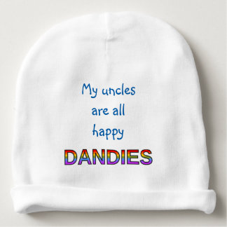 My uncles are all happy DANDIES Baby Beanie