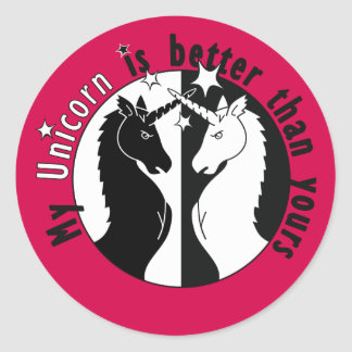 My Unicorn is Better Classic Round Sticker