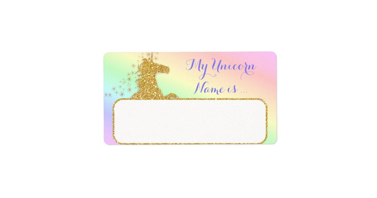 My Unicorn Name Is Label Rainbow Amp Gold Zazzle Co Uk