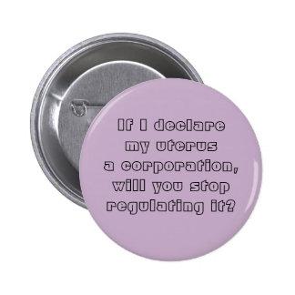 My uterus a corporation 6 cm round badge