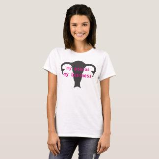 my uterus my business T-Shirt