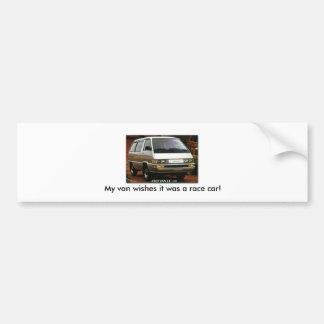 My van wishes it was a race car! bumper sticker