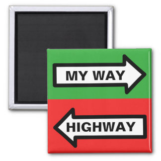My Way/ Highway Square Magnet