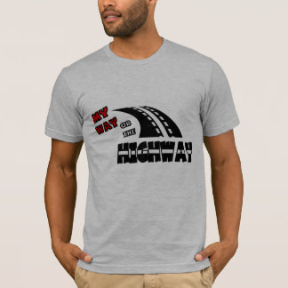 My Way Or The Highway, 2, With Highway T-Shirt