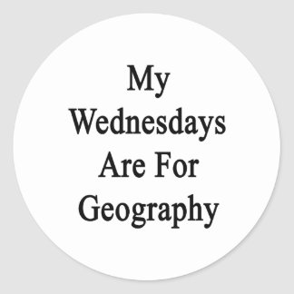 My Wednesdays Are For Geography Round Sticker