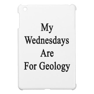 My Wednesdays Are For Geology iPad Mini Covers