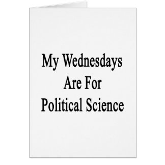 My Wednesdays Are For Political Science Cards