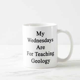 My Wednesdays Are For Teaching Geology Basic White Mug