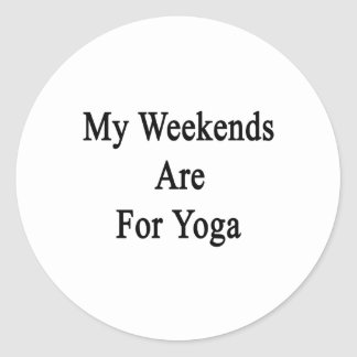 My Weekends Are For Yoga Round Sticker