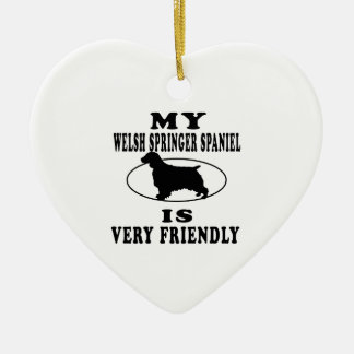 My Welsh Springer Spaniel is very friendly Ceramic Heart Decoration