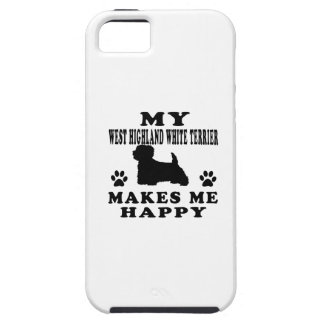 My West Highland White Terrier Makes Me Happy iPhone 5 Cases