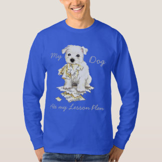 My Westie Ate My Lesson Plan T-Shirt