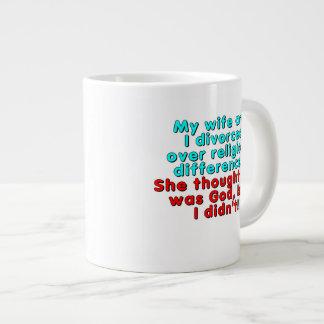 My wife and I divorced over religious... Jumbo Mug