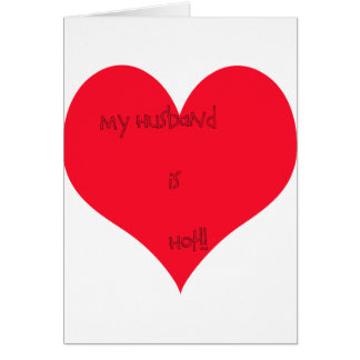 My Wife/Husband is Greeting Card