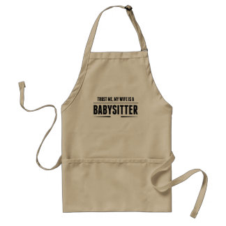 My Wife Is A Babysitter Standard Apron