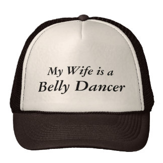 My Wife is a Belly Dancer Mesh Hats