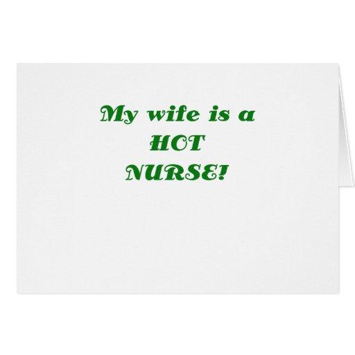 My Wife is a Hot Nurse Card