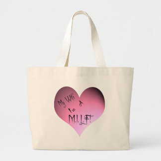My Wife Is A M.I.L.F. Tote Bags