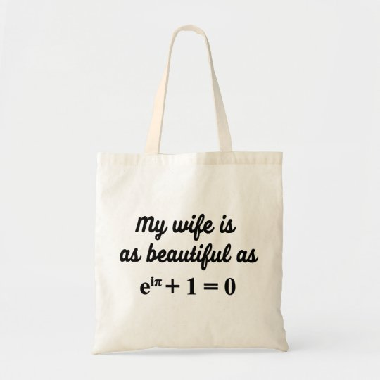My wife is as beautiful as Euler's Identity