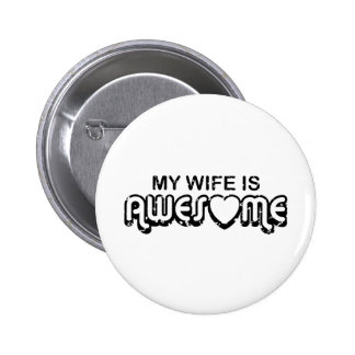 My Wife Is Awesome 6 Cm Round Badge