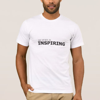 MY WIFE IS INSPIRING/BREAST CANCER T-Shirt
