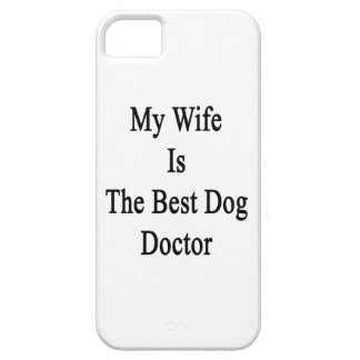 My Wife Is The Best Dog Doctor iPhone 5 Case