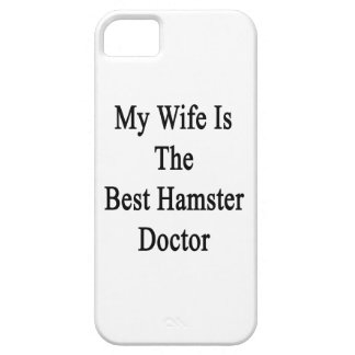 My Wife Is The Best Hamster Doctor iPhone 5 Case