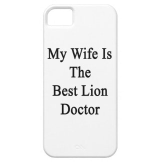 My Wife Is The Best Lion Doctor iPhone 5 Case