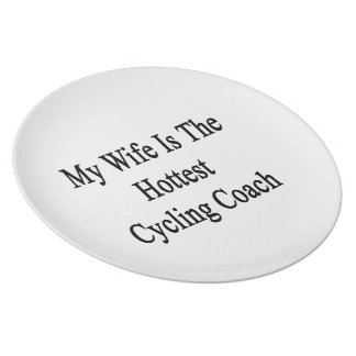 My Wife Is The Hottest Cycling Coach Plate