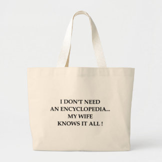 My wife knows it all! jumbo tote bag