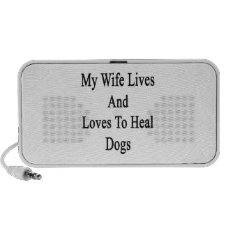 My Wife Lives And Loves To Heal Dogs Laptop Speaker
