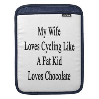 My Wife Loves Cycling Like A Fat Kid Loves Chocola iPad Sleeves